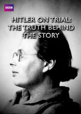 Hitler on Trial: The Truth Behind the Story Netflix AR (Argentina)