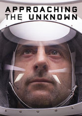 Approaching the Unknown Netflix ES (España)