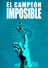 The Impossible Champion Netflix MX (Mexico)