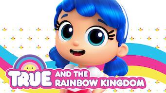 True and the Rainbow Kingdom (2017)