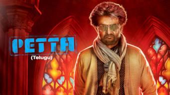 Petta (Telugu Version) (2019)