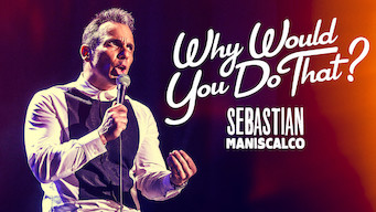 Sebastian Maniscalco: Why Would You Do That (2016)