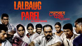 Lalbaug Parel: Zali Mumbai Sonyachi (2010)
