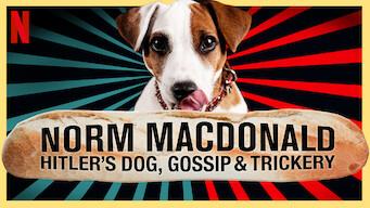 Norm Macdonald: Hitler's Dog, Gossip & Trickery (2017)