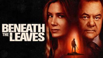 Beneath the Leaves (2019)