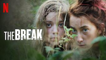 The Break (2018)