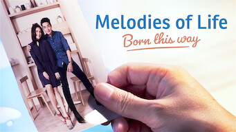 Melodies of Life - Born This Way (2016)