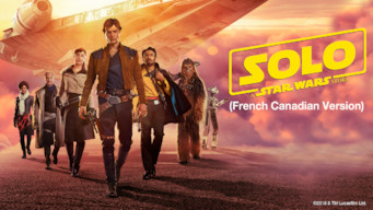 Solo: A Star Wars Story (French-Canadian Version) (2018)