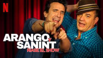 Arango y Sanint: Ríase el show (2018)