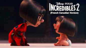 Incredibles 2 (French-Canadian Version) (2018)