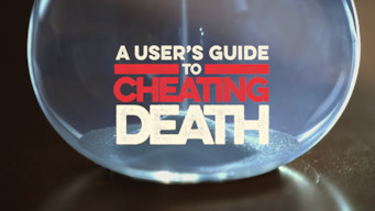 A User's Guide to Cheating Death (2018)