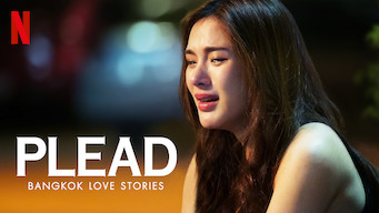 Bangkok Love Stories: Plead (2019)