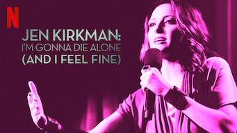 Jen Kirkman: I'm Gonna Die Alone (And I Feel Fine) (2015)