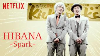 Hibana: Spark (2016)
