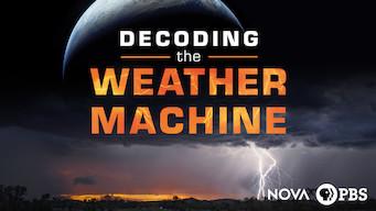 NOVA: Decoding the Weather Machine (2018)