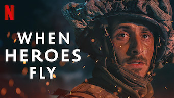 When Heroes Fly (2018)