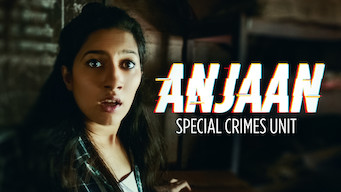 Anjaan: Special Crimes Unit (2018)