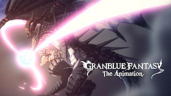 GRANBLUE FANTASY the Animation (2017)