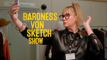 Baroness Von Sketch Show (2018)