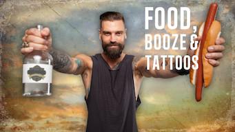 Food, Booze & Tattoos (2015)