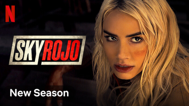 Sky Rojo on Netflix Canada