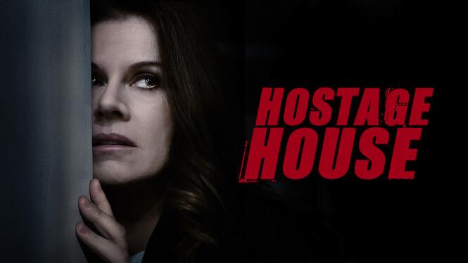 Hostage House on Netflix Canada