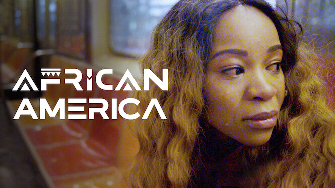 African America on Netflix Canada