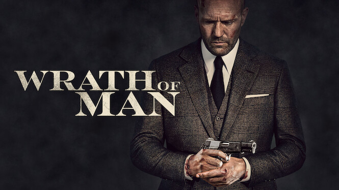 Wrath of Man on Netflix Canada