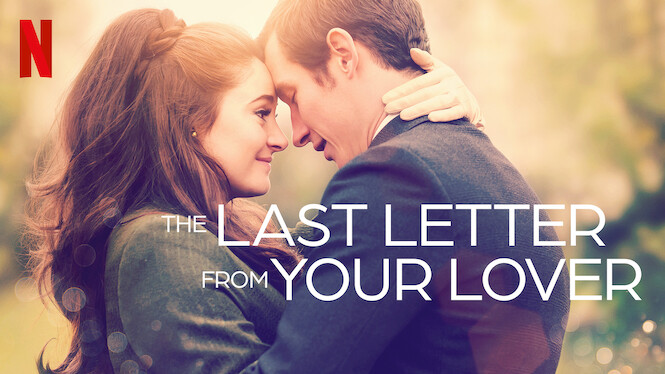 The Last Letter From Your Lover on Netflix Canada