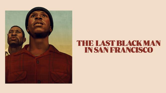 The Last Black Man in San Francisco on Netflix Canada