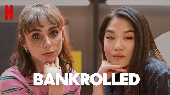 Bankrolled on Netflix Canada