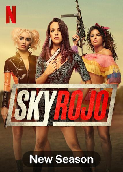 Sky Rojo (2021) S02 Hindi English Dual Audio || Action, Crime || 480p, 720p, 1080p Zip