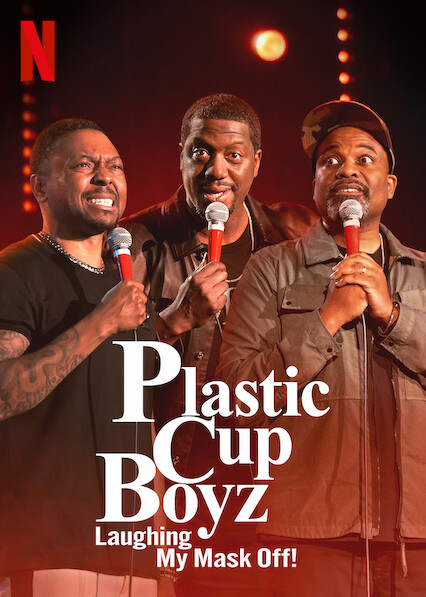 Plastic Cup Boyz: Laughing My Mask Off! on Netflix Canada