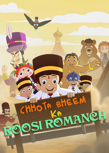 Chhota Bheem Ka Roosi Romanch on Netflix Canada