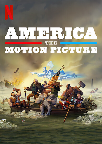 America: The Motion Picture on Netflix Canada