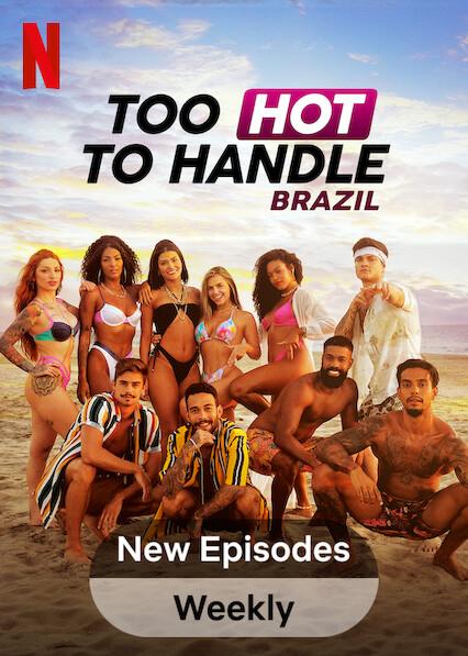 Too Hot to Handle: Brazil on Netflix Canada
