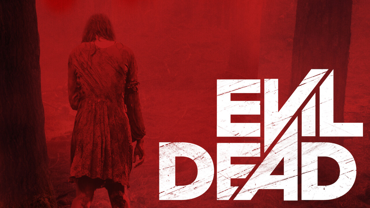 Evil Dead on Netflix Canada