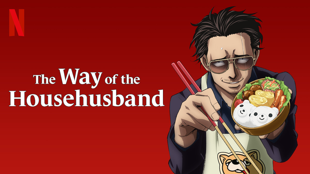 The Way of the Househusband on Netflix Canada