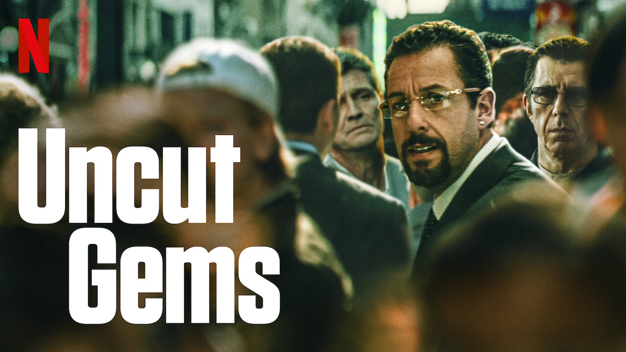 Is Uncut Gems Available To Watch On Canadian Netflix New On Netflix Canada