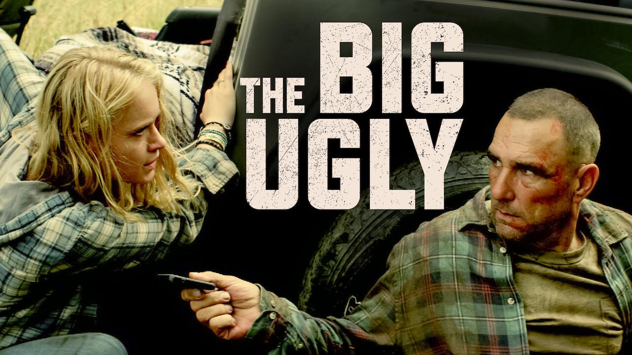 The Big Ugly on Netflix Canada