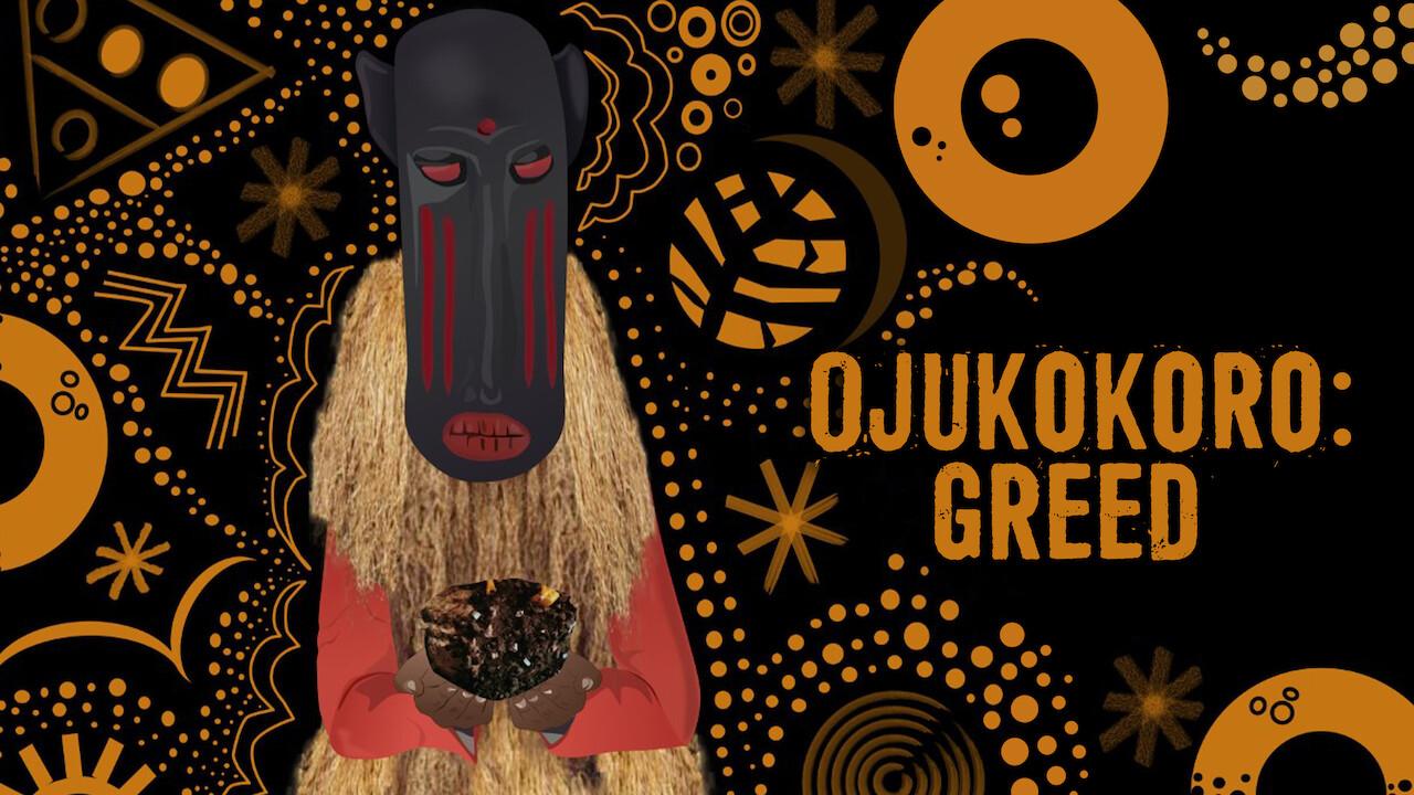 Ojukokoro: Greed on Netflix Canada