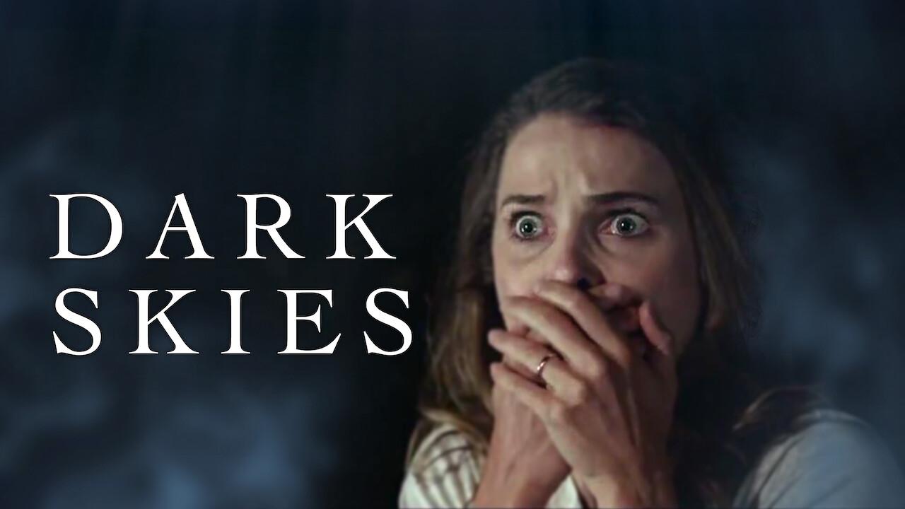 Dark Skies on Netflix Canada