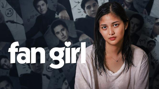 Fan Girl on Netflix Canada