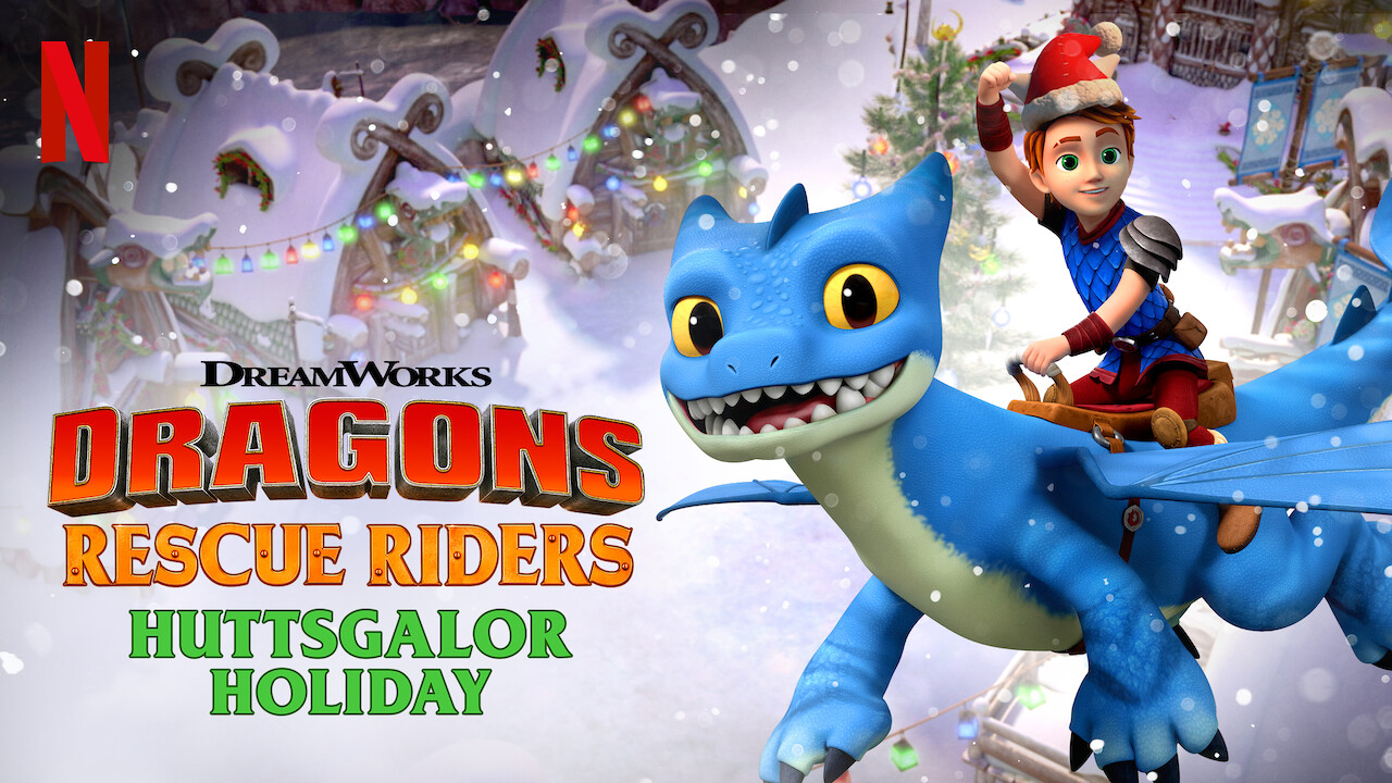 Dragons: Rescue Riders: Huttsgalor Holiday on Netflix Canada