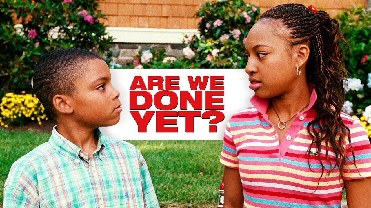 Are We Done Yet? on Netflix Canada