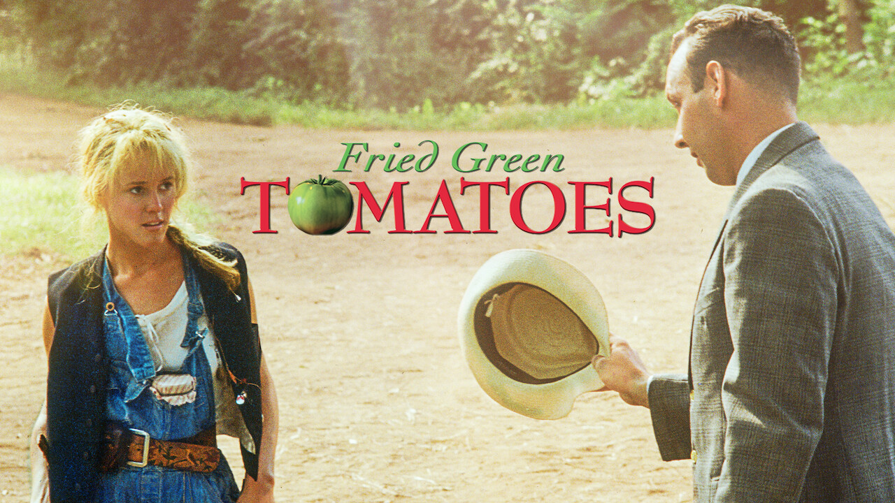 Fried Green Tomatoes on Netflix Canada