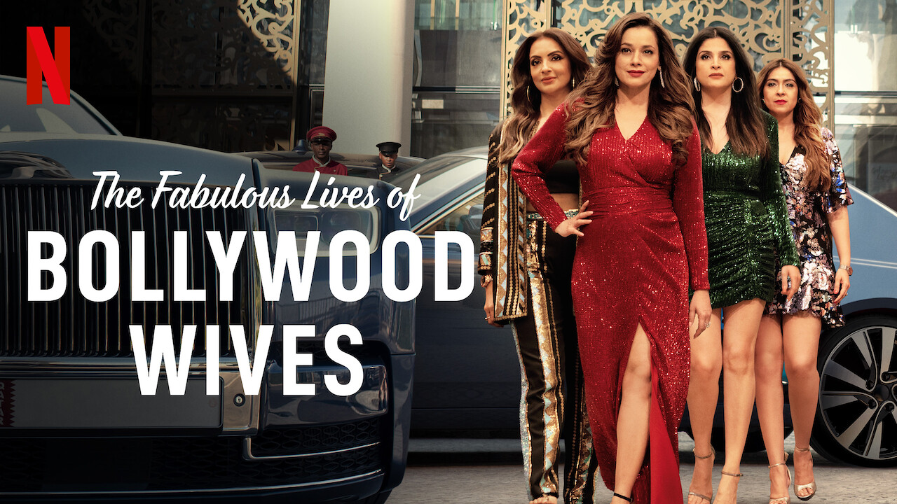 Fabulous Lives of Bollywood Wives on Netflix Canada