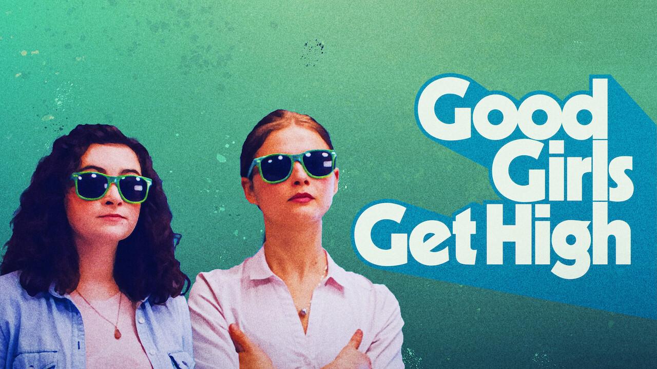 Good Girls Get High on Netflix Canada