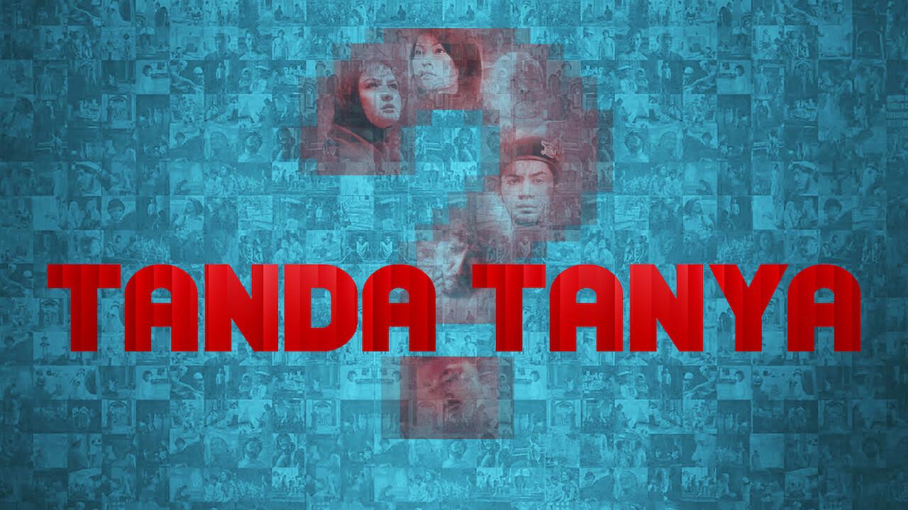 Tanda Tanya on Netflix Canada