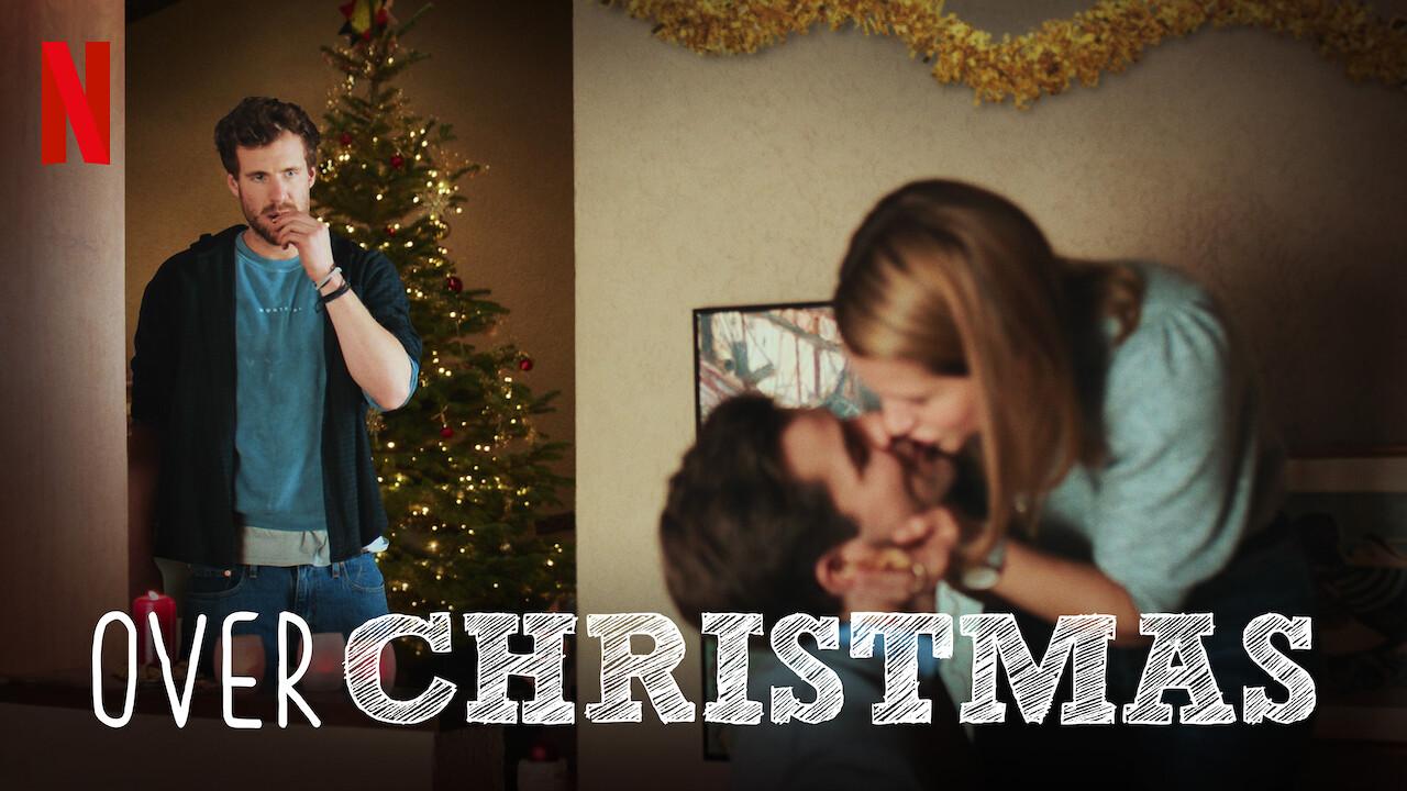 Over Christmas on Netflix Canada